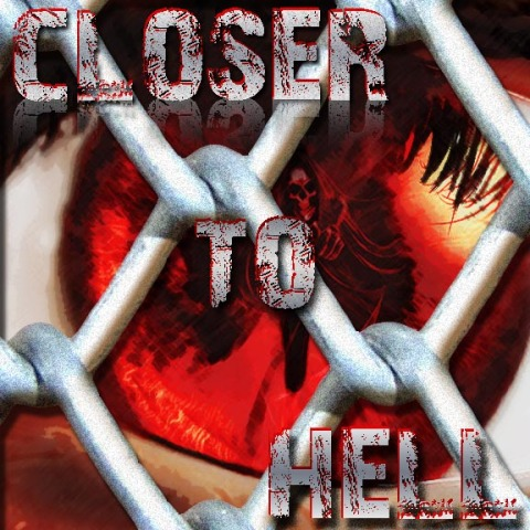 CLoser to Hell CD